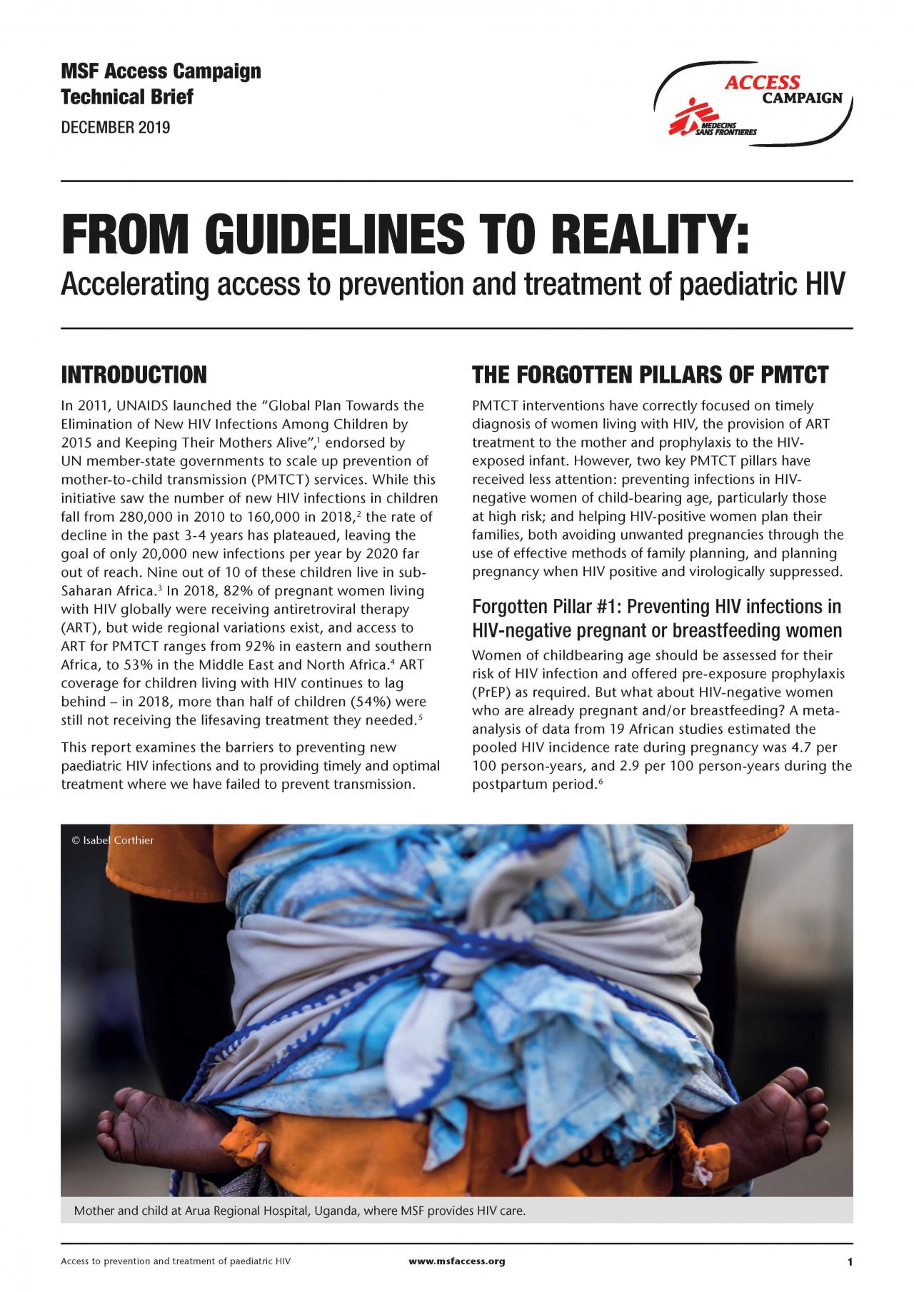 From Guidelines to Reality Accelerating Access to Prevention and Treatment of Paediatric HIV